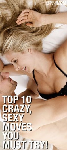 You have to try these sexy moves in the bedroom with your partner! You won't regret it.