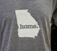I love my HOME. shirt!  Got mine in black! This is the ORIGINAL HOME. state shirt! Georgia Home Tshirt Womens Cut by HomeStateApparel on Etsy, $21.95