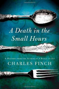 A Death in the Small Hours (Charles Lenox Mysteries) by Charles Finch. $15.51. Series - Charles Lenox Mysteries (Book 6). 320 pages. Author: Charles Finch. Publisher: Minotaur Books; First Edition edition (November 13, 2012)