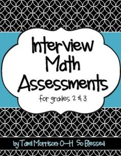 Math Interview Assessments [for 3rd grade] from O-H So Blessed on TeachersNotebook.com -  (7 pages)  - interview assessment for 3rd grade math