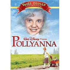 Pollyanna, oh the memories