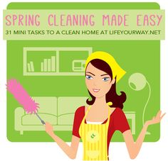 Spring Cleaning Made Easy: 31 Mini Tasks to a Clean Home at lifeyourway.net