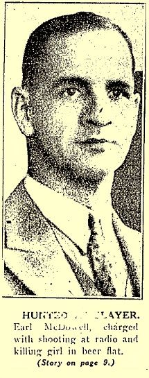 Earl McDowell union organizer, murderer, and murdered in 1933 perhaps a paramour of Vivian Chase just before being put on the spot