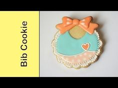 How to make baby shower cookie - Fancy bib cookie - YouTube     Montreal Confections     http://montrealconfections.blogspot.com/     http://www.youtube.com/user/montrealconfections/videos