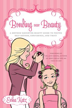 For Moms: How to Bond with Your Tween Daughter (save for future read)
