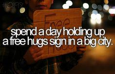 Free hugs sign.
