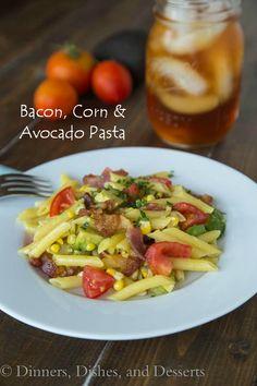 Avocado Pasta - fresh corn and tomatoes with crispy bacon and avocado ...
