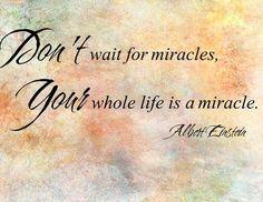 ~ Miracles ~