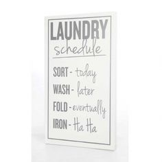 """""""Laundry Schedule"""" Sign"""