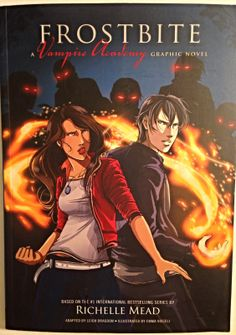 """""""Frostbite: Vampire Academy Graphic Novel #2"""" by Richelle Mead"""