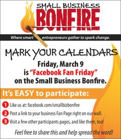 Facebook Fan Friday on the Small Business Bonfire. We will be doing this monthly, so make sure you join us at: http://www.facebook.com/smallbizbonfire