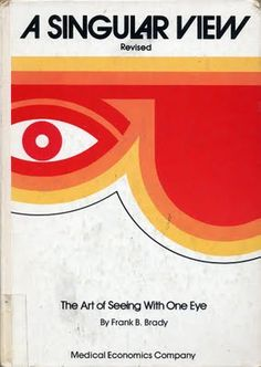 the art of seeing with one eye // 1972