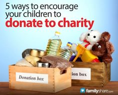 FamilyShare.com | 5 ways to encourage your children to donate to charity
