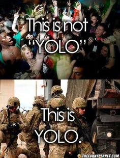 This Is The Correct Use Of Yolo