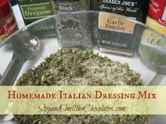 Stop and Smell the Chocolates: Homemade Italian Dressing Mix