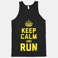 Keep calm and run.