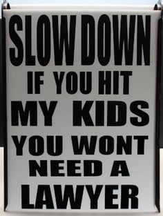 Slow Down Kids at Play 18x24 Indoor/Outdoor Sign by DonkeyKickTees, $24.95