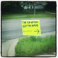 I passed this yard sale sign on my way to work this morning!
