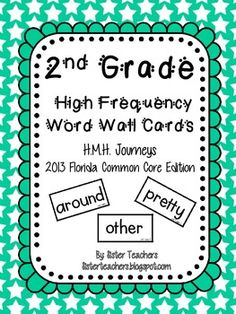 Journeys 2nd Grade High Frequency Word Wall Cards **updated 8/25/13** if you've purchased these cards, download them again!!