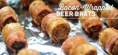CraftBeer.com | Bacon-Wrapped Beer Brats
