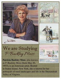 P. Buckley Moss 1933 - Present  American Artist. Rural Landscapes  Parisienne Farmgirl