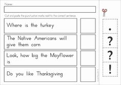 Kindergarten Thanksgiving Math & Literacy Worksheets and Activities. A page from the unit: Read and punctuate cut and paste