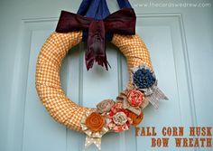 Fall Corn Husk Bow Wreath - The Cards We Drew