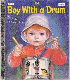 The Boy With a Drum Little Golden Book Eloise Wilkin David L. Harrison