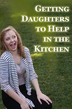 Getting Daughters to Help