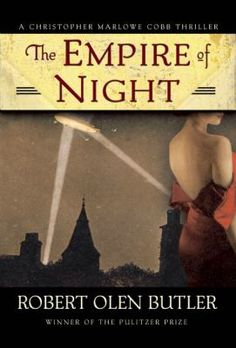 The Empire of Night/ Robert Olen Butler http://encore.greenvillelibrary.org/iii/encore/record/C__Rb1373863
