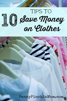 10 Tips to Save Money on Back to School Clothes | www.pennypinchinmom.com  #clothes #backtoschool