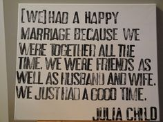 So true about my husband and I. <3 him!! @Daniel Morgan Harvey (Well minus the ALL the time... since he's at sea.. but when he's home we never do things apart)