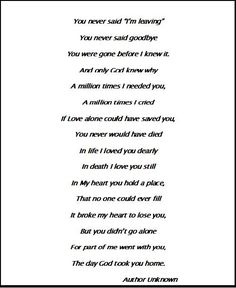 you never said i'm leaving poem | You never said After The Loss of Your Pet