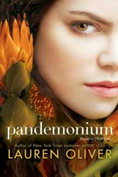 Want to Read: Pandemonium by Lauren Oliver