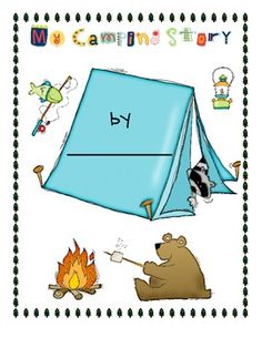 """""""My Camping Story"""" Cover and Writing Paper and best news is it's FREE.  : )"""