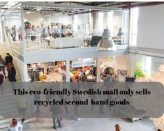 A shopping mall in Sweden that only sells recycled second-hand goods