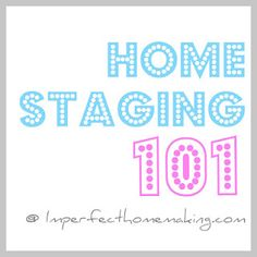 Home Staging...Selling the house