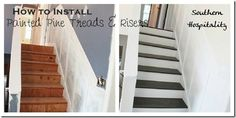 Install painted pine stairs and new risers on old stairs.