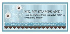 Me, My Stamps, and I stamping blog