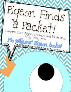 Mo Willems Pigeon Book Packet!  101 pages of common core aligned goodness!  Sure to create some Pigeon Fever in your classroom!  ;)