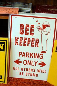 Beekeeping Parking Sign