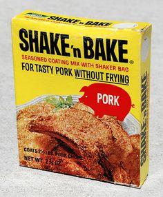 """Shake 'n Bake....""""And I helped!"""" lol"""