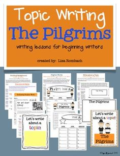 Write about a Topic THE PILGRIMS lessons for beginning writers $
