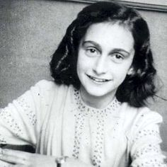 """Anne Frank - Her courage, positive spirit, & the words expressed through it all.  """"Despite everything, I believe that people are really good at heart.""""  - Anne Frank"""