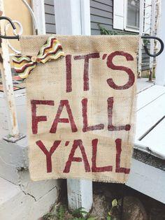 It's Fall Y'all Burlap Garden Flag on Etsy, $15.00