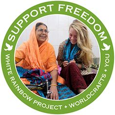 @WorldCrafts Support Freedom Stories {White Rainbow Project ~ India} The White Rainbow Project is transforming lives by sharing the love of Jesus with the widows of India who are shunned, exploited, and denied any sense of dignity. Earning their own money gives them freedom to choose their own destiny, many for the first time in their life. #WCartisans #supportfreedom
