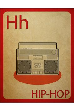 H is for Hip-Hop!