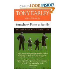 Somehow Form a Family - Tony Earley