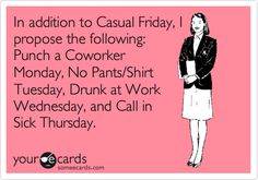 I'm in for this kind of work week