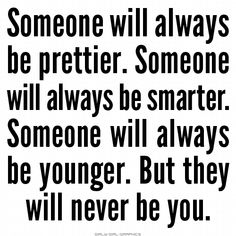 they will never be you